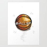 Baller Art Print