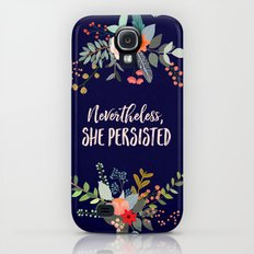 Nevertheless, She Persisted Galaxy S4 Slim Case