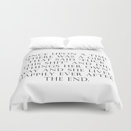 Once upon a time she said fuck this Duvet Cover