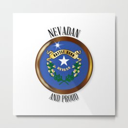 Nevada Proud Flag Button Metal Print