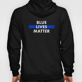 Blue Lives Matter Thin Blue Line Police Family Pride Novelty Hoody