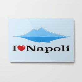 I Love Napoli and Vesuvio Metal Print