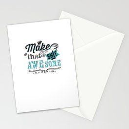 Make that S*** awesome Stationery Cards