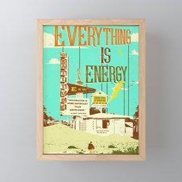EVERYTHING IS ENERGY Framed Mini Art Print