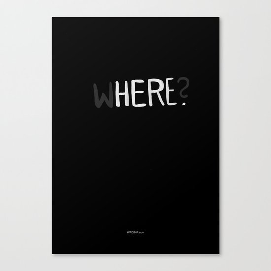 Here. Canvas Print