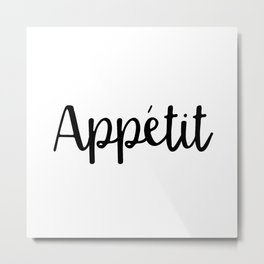 Appetit   Black and White Metal Print
