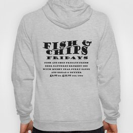 Fish&Chip Fridays Hoody