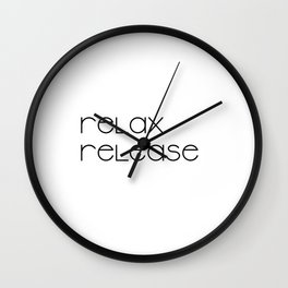 Relax and Release (black) T-Shirt Wall Clock