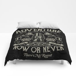 The Great Adventure is Out There Comforters