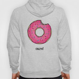 DONUT CARE! Hoody