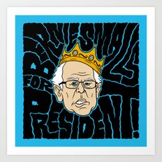 Bernie Smalls for President Art Print