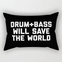Drum + Bass Save World EDM Quote Rectangular Pillow