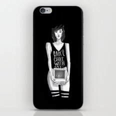Can't chat With Me iPhone & iPod Skin