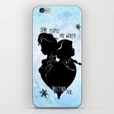 Some People Are Worth Melting For iPhone & iPod Skin