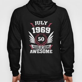 July 1969 50 Years Of Being Awesome Hoody