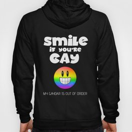 Smile If You're Gay - Gaydar Out Of Order Hoody