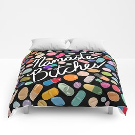 Namaste Bitches - Pill Series Comforters