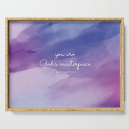 You are God's masterpiece, Ephesians 2:10 Serving Tray