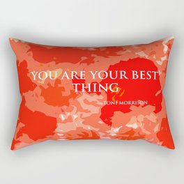 You are your best thing. Rectangular Pillow