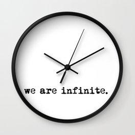 We are infinite. (Version 1, in black) Wall Clock