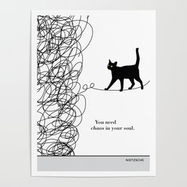 """Friedrich Nietzsche """"You need chaos in your soul"""" black cat literary quote Poster"""