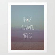 Those Summer Nights Art Print