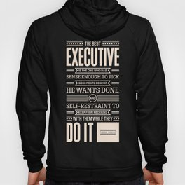 Lab No. 4 The Best Executive Theodore Roosevelt Inspirational Quote Hoody