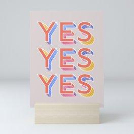 YES - typography Mini Art Print