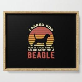 True Friend Funny Beagle Serving Tray