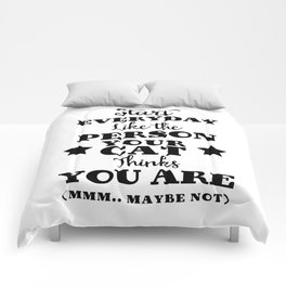 Start everyday like the person your cat thinks you are (mmm..maybe not) Comforters
