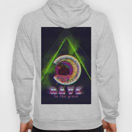 Rave to the grave Hoody