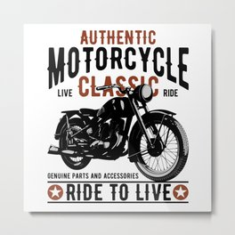 Ride To Live Metal Print