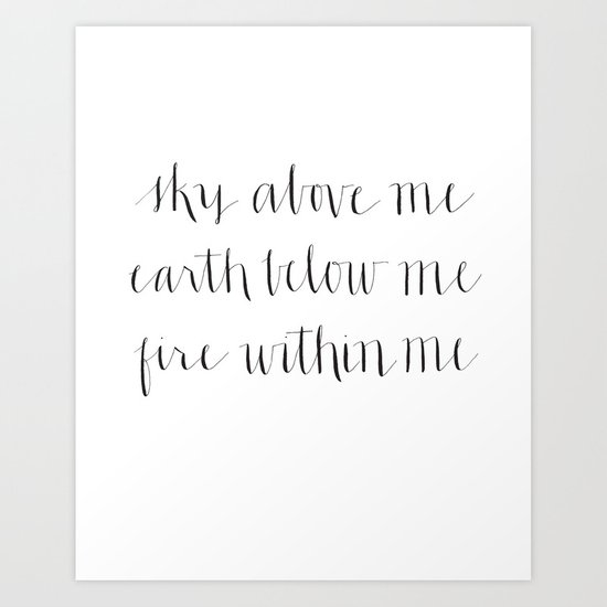Fire Within Me Art Print
