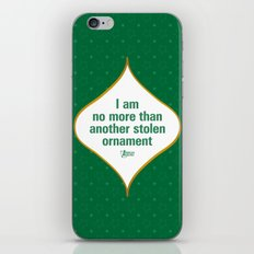 I am no more than another stolen ornament iPhone & iPod Skin
