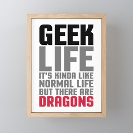 Geek Life Funny Saying Framed Mini Art Print