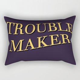 the TROUBLE MAKER Rectangular Pillow