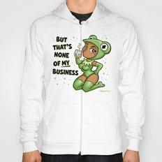 #butthatsnoneofMYbusiness Hoody