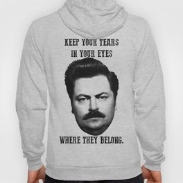 Keep your tears in your eyes Hoody
