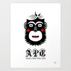 Ape Shall Not Kill Ape Art Print