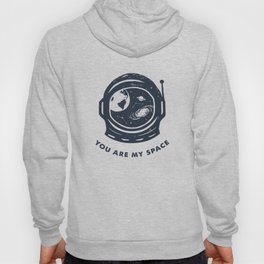 You Are My Space Hoody