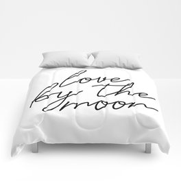 Live by the sun love by the moon (2 of 2) Comforters