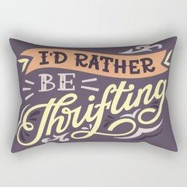 I'd Rather Be Thrifting Rectangular Pillow
