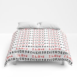 I love Chicago -Chicago, Chicagoan,Chi-town, Windy City, Illinois Comforters