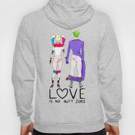 LOVE is no BUTT Joke - Handwritten Hoody