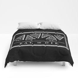 Eat, or Die (black) Comforters