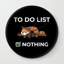 To Do List Nothing - Cute Kawaii Sleeping Red Panda Illustration Wall Clock