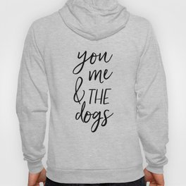 Black And White,Gift For Her,Dog Tag,Dogs Lover,Friends Gift,Quotes,Dog Lovers Gift Hoody