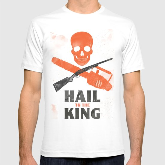 Hail to the King! T-shirt