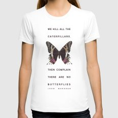 We Kill all the Caterpillars LARGE White Womens Fitted Tee