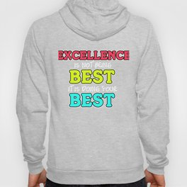Empowerment Excellence Tshirt Design DOING YOUR BEST Hoody